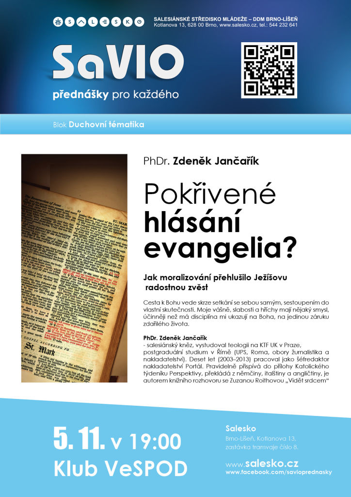 <a href='https://www.salesko.cz/savio-pokrivene-hlasani-evangelia-jak-moralizovani-prehlusilo-jezisovu-radostnou-zvest-phdr-zdenek-jancarik/' title='SaVIO – Pokřivené hlásání evangelia? Jak moralizování přehlušilo Ježíšovu radostnou zvěst. (PhDr. Zdeněk Jančařík)'>SaVIO – Pokřivené hlásání evangelia? Jak moralizování přehlušilo Ježíšovu radostnou zvěst. (PhDr. Zdeněk Jančařík)</a>
