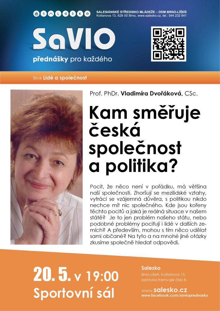 <a href='https://www.salesko.cz/savio-kam-smeruje-ceska-spolecnost-politika-prof-phdr-vladimira-dvorakova-csc/' title='SaVIO – Kam směřuje česká společnost a politika (Prof. PhDr. Vladimíra Dvořáková, CSc.)'>SaVIO – Kam směřuje česká společnost a politika (Prof. PhDr. Vladimíra Dvořáková, CSc.)</a>