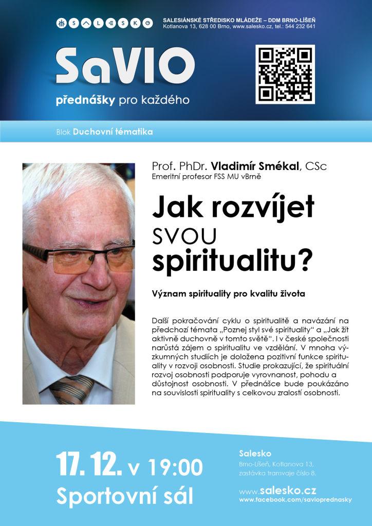 <a href='https://www.salesko.cz/savio-jak-rozvijet-svou-spiritualitu-prof-phdr-vladimir-smekal-csc/' title='SaVIO – Jak rozvíjet svou spiritualitu? (Prof. PhDr. Vladimír Smékal, CSc.)'>SaVIO – Jak rozvíjet svou spiritualitu? (Prof. PhDr. Vladimír Smékal, CSc.)</a>