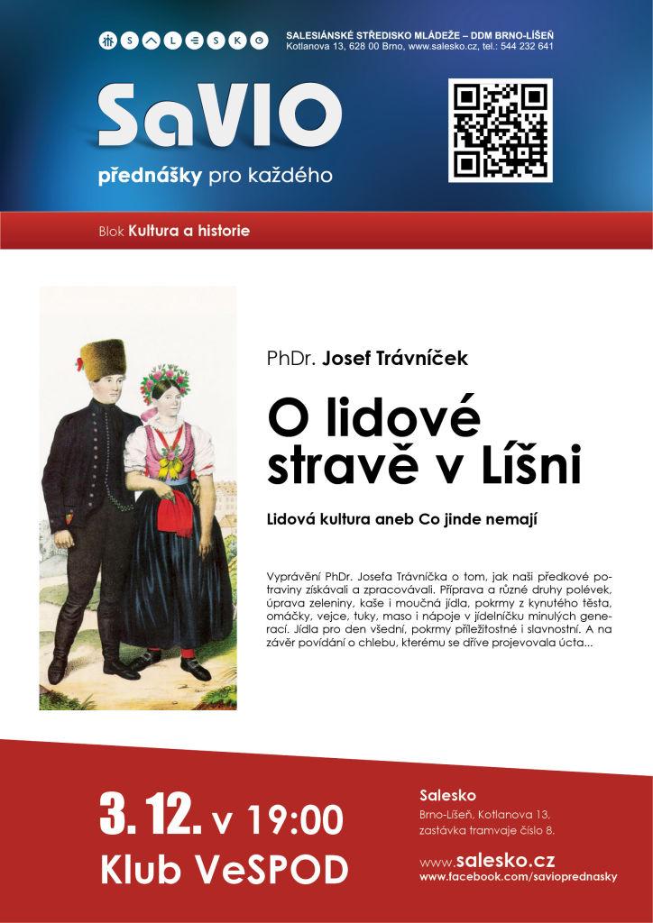 <a href='https://www.salesko.cz/savio-o-lidove-strave-v-lisni-phdr-josef-travnicek/' title='SaVIO – O lidové stravě v Líšni (PhDr. Josef Trávníček)'>SaVIO – O lidové stravě v Líšni (PhDr. Josef Trávníček)</a>